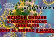 Coronavirus, scuole chiuse e manifestazioni annullate sino al giorno 8 marzo