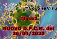 Emergenza Coronavirus, nuovo Dpcm del 26 Aprile: il 4 maggio inizia la 'Fase 2'
