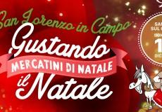 Gustando il Natale, mercatini a San Lorenzo in Campo e San Vito: enogastronomia, musica e animazione per bambini