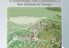 Convegno 'Parlano anche i muri! L'archeologia dell'architettura a San Lorenzo in Campo'