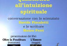 Dalla meccanica quantistica all'intuizione spirituale: incontro in biblioteca