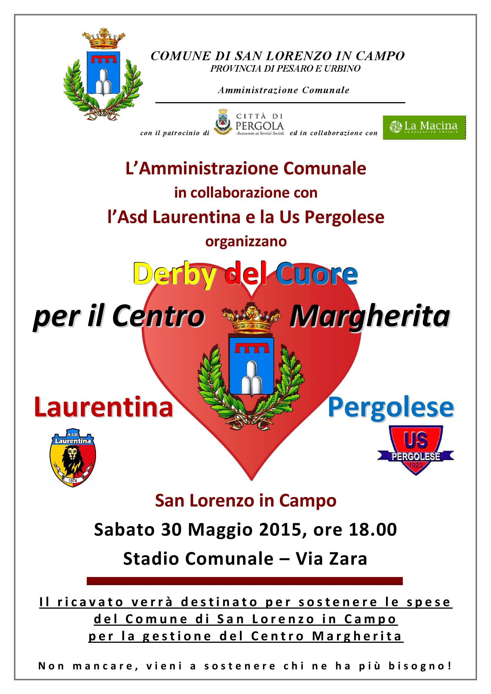 Locandina_Derby del Cuore_Laurentina-Pergolese_Beneficenza Centro Margherita_30  MAG 15_INTEGRATO-page-001