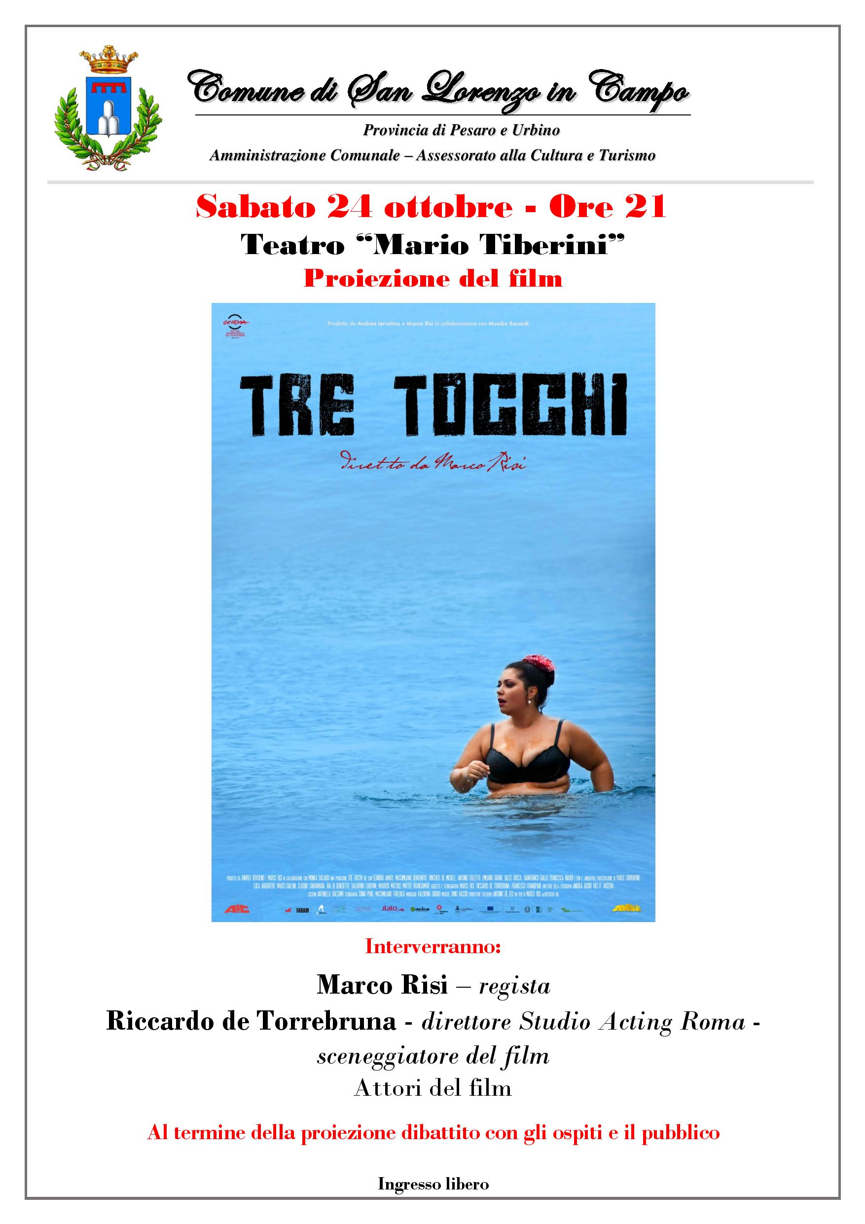 Tre-tocchi_Marco-Risi-Riccardo-de-Torrebruna_Proiezione-film_24OCT15_Locandina-page-001 (1)