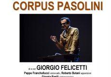 """A teatro """"Corpus Pasolini"""": racconto per voce, proiezioni e violoncello"""