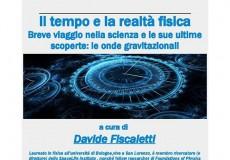Il tempo e la realtà fisica: incontro con Davide Fiscaletti