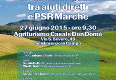 """Incontro """"La nuova politica comunitaria agricola tra aiuti diretti e PSR Marche"""" e inaugurazione agriturismo"""