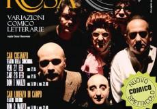 Il cognome della Rosa, al teatro Tiberini il nuovissimo spettacolo del San Costanzo Show